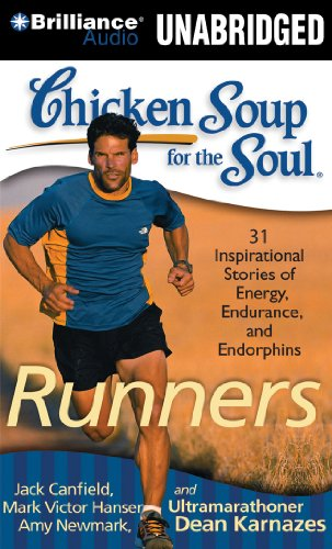 9781441882042: Chicken Soup for the Soul: Runners - 31 Stories of Adventure, Comebacks, and Family Ties