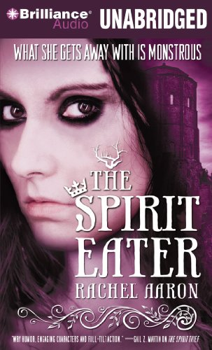 The Spirit Eater (The Legend of Eli Monpress Series): Aaron, Rachel