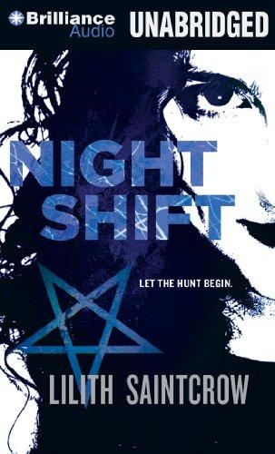 Night Shift: Lilith Saintcrow