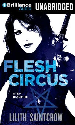 Flesh Circus (Jill Kismet Series): Saintcrow, Lilith