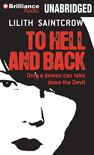 To Hell and Back (Dante Valentine Series) (1441887385) by Lilith Saintcrow