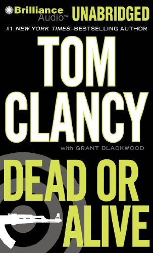 Dead or Alive (Jack Ryan Series) (9781441888068) by Tom Clancy
