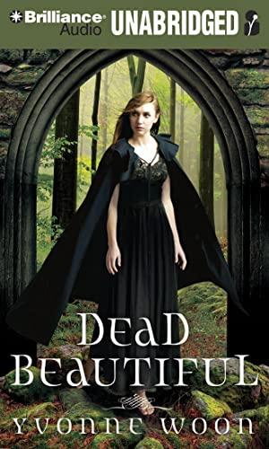 Dead Beautiful: Yvonne Woon