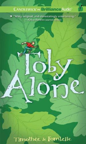 Toby Alone: Kiechel III, Walter, Fombelle, Timoth�e de