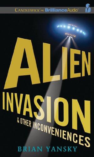 9781441889966: Alien Invasion & Other Inconveniences