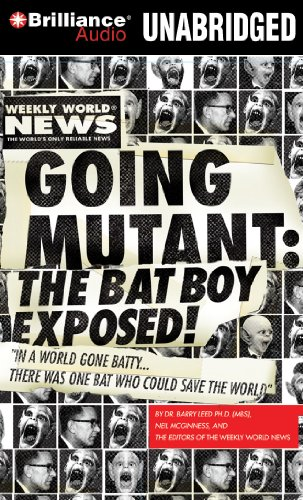 9781441890726: Going Mutant: The Bat Boy Exposed