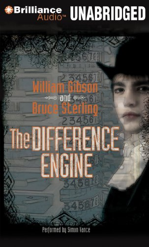 The Difference Engine: Gibson, William, Sterling, Bruce