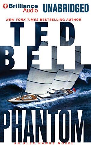 Phantom (Alex Hawke Series): Ted Bell