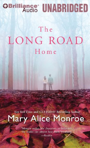 The Long Road Home (1441891560) by Mary Alice Monroe
