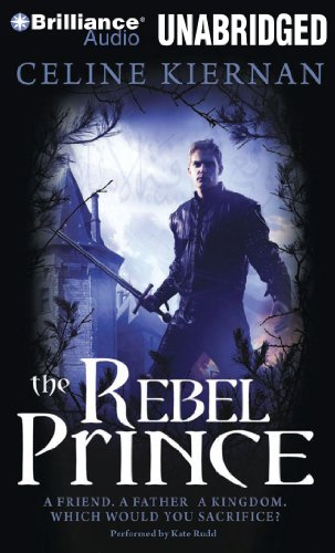 9781441891679: The Rebel Prince (The Moorehawke Trilogy)