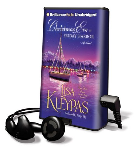 Christmas Eve at Friday Harbor [With Earbuds] (Playaway Adult Fiction): Kleypas, Lisa