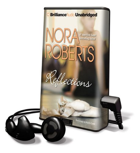 9781441894519: Reflections [With Earbuds] (Playaway Adult Fiction)