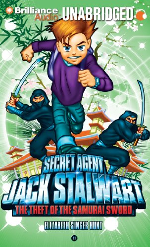 9781441896094: Secret Agent Jack Stalwart: Book 11: The Theft of the Samurai Sword: Japan