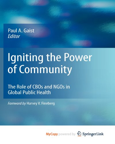 9781441900135: Igniting the Power of Community: The Role of CBOs and NGOs in Global Public Health