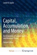 9781441900180: Capital, Accumulation, and Money: An Integration of Capital, Growth, and Monetary Theory
