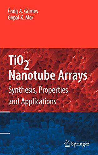 TiO2 Nanotube Arrays: Craig Grimes