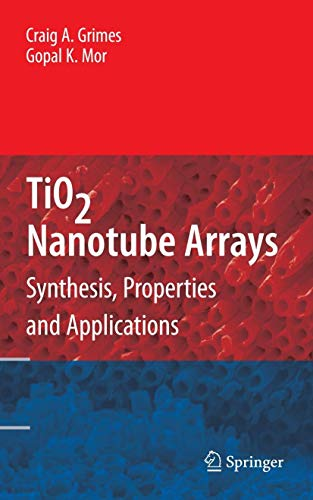 9781441900678: TiO2 Nanotube Arrays: Synthesis, Properties, and Applications