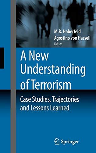 A New Understanding of Terrorism: Case Studies,