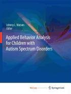 9781441901286: Applied Behavior Analysis for Children with Autism Spectrum Disorders