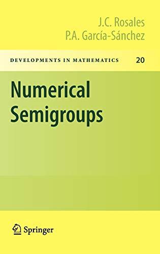 9781441901590: Numerical Semigroups (Developments in Mathematics)