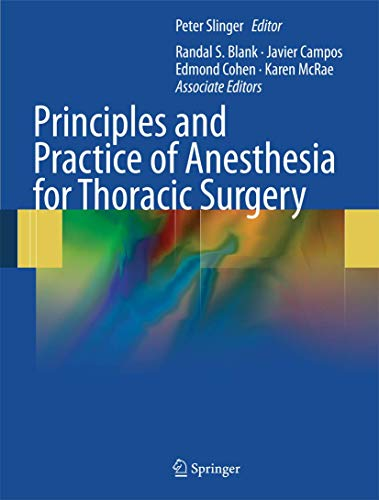 9781441901835: Principles and Practice of Anesthesia for Thoracic Surgery