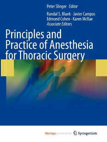 9781441901859: Principles and Practice of Anesthesia for Thoracic Surgery