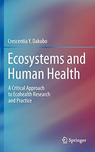 9781441902054: Ecosystems and Human Health: A Critical Approach to Ecohealth Research and Practice