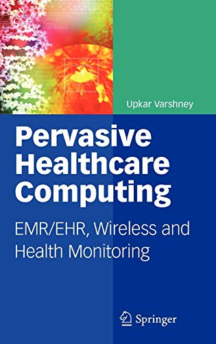 9781441902146: Pervasive Healthcare Computing: Emr/Ehr, Wireless and Health Monitoring