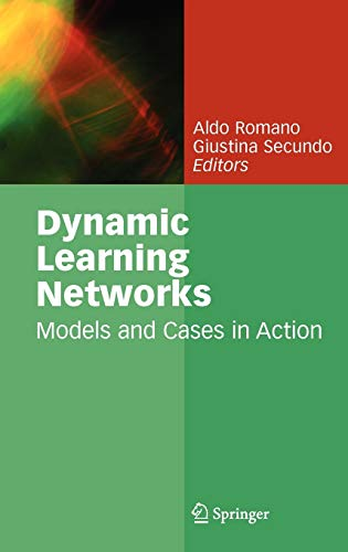 Dynamic Learning Networks: Models And Cases In Action