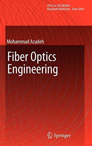 9781441903037: Fiber Optics Engineering (Optical Networks)
