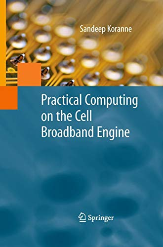 9781441903075: Practical Computing on the Cell Broadband Engine