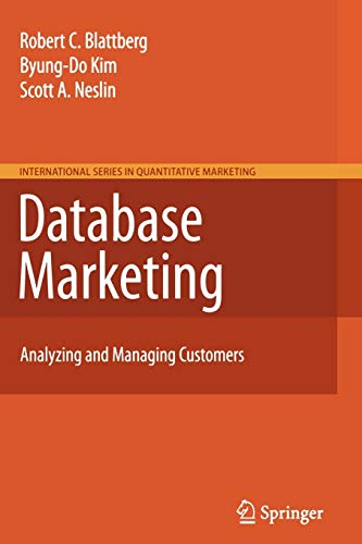 9781441903327: Database Marketing: Analyzing and Managing Customers (International Series in Quantitative Marketing)