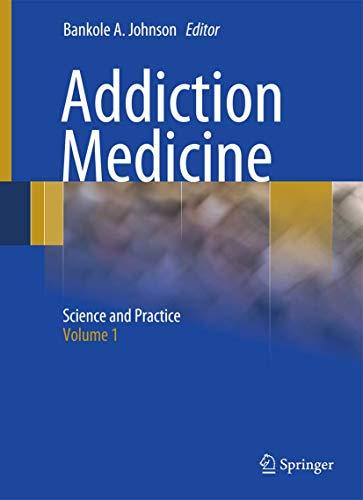 9781441903372: Addiction Medicine: Science and Practice