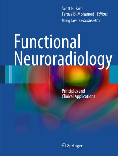 9781441903433: Functional Neuroradiology: Principles and Clinical Applications