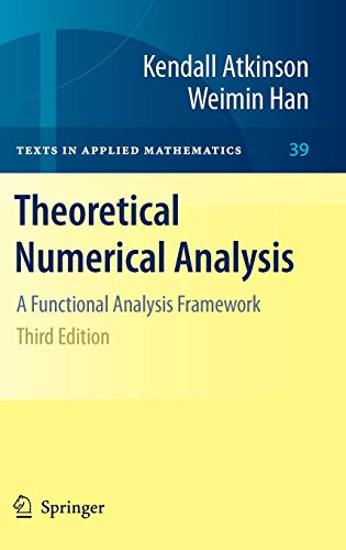 9781441904577: Theoretical Numerical Analysis: A Functional Analysis Framework (Texts in Applied Mathematics)