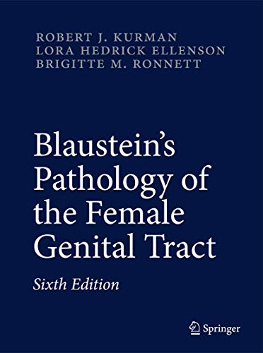 9781441904904: Blaustein's Pathology of the Female Genital Tract (Kurman, Blaustein's Pathology of the Female Genital Tract)