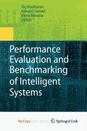 9781441904935: Performance Evaluation and Benchmarking of Intelligent Systems