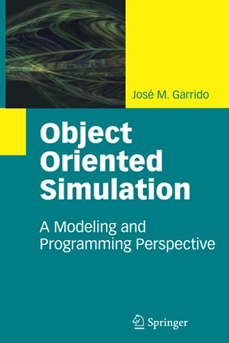9781441905154: Object Oriented Simulation: A Modeling and Programming Perspective