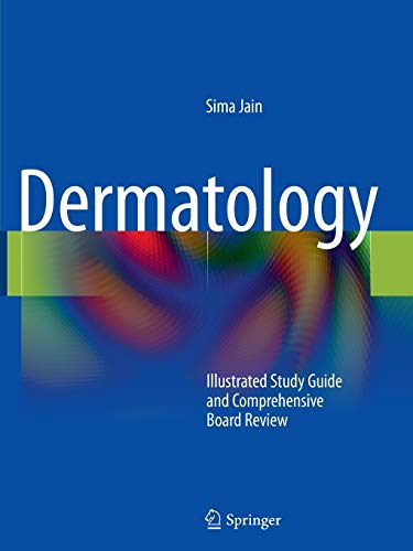 9781441905246: Dermatology: Illustrated Study Guide and Comprehensive Board Review