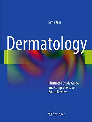 9781441905253: Dermatology: Illustrated Study Guide and Comprehensive Board Review