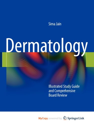 9781441905260: Dermatology: Illustrated Study Guide and Comprehensive Board Review