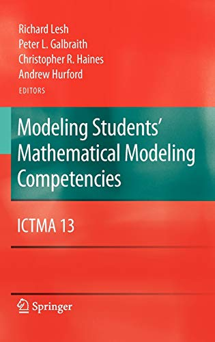 9781441905604: Modeling Students' Mathematical Modeling Competencies: ICTMA 13