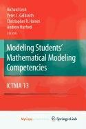 9781441905628: Modeling Students' Mathematical Modeling Competencies: ICTMA 13
