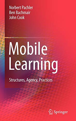 9781441905840: Mobile Learning: Structures, Agency, Practices