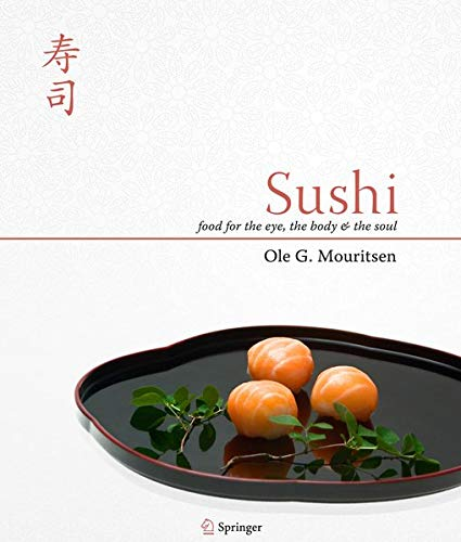 9781441906175: Sushi: Food for the Eye, the Body and the Soul