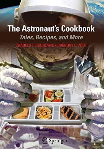 9781441906236: The Astronaut's Cookbook: Tales, Recipes, and More