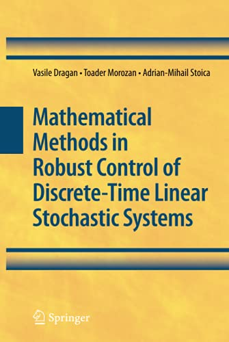 9781441906298: Mathematical Methods in Robust Control of Discrete-Time Linear Stochastic Systems