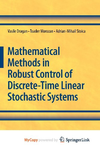 9781441906311: Mathematical Methods in Robust Control of Discrete-Time Linear Stochastic Systems