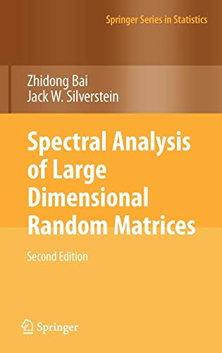 9781441906601: Spectral Analysis of Large Dimensional Random Matrices (Springer Series in Statistics)
