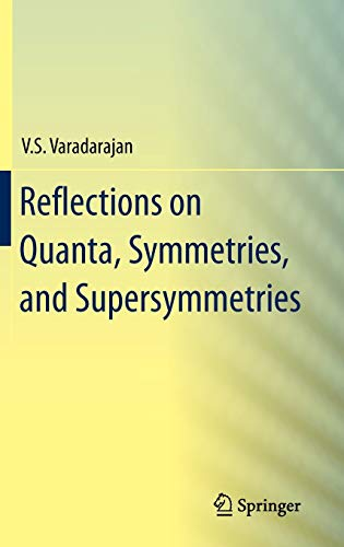 9781441906663: Reflections on Quanta, Symmetries, and Supersymmetries